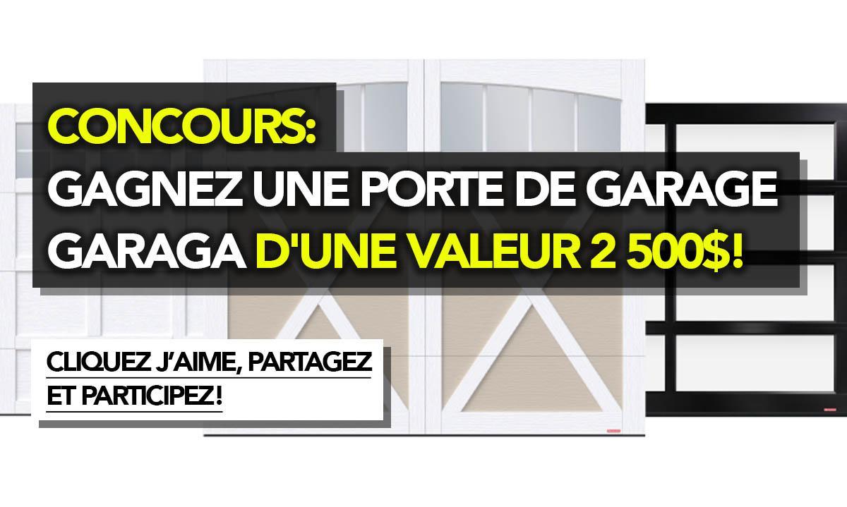 Concours gagnez une porte de garage garaga d 39 une valeur 2 for Porte de garage garaga