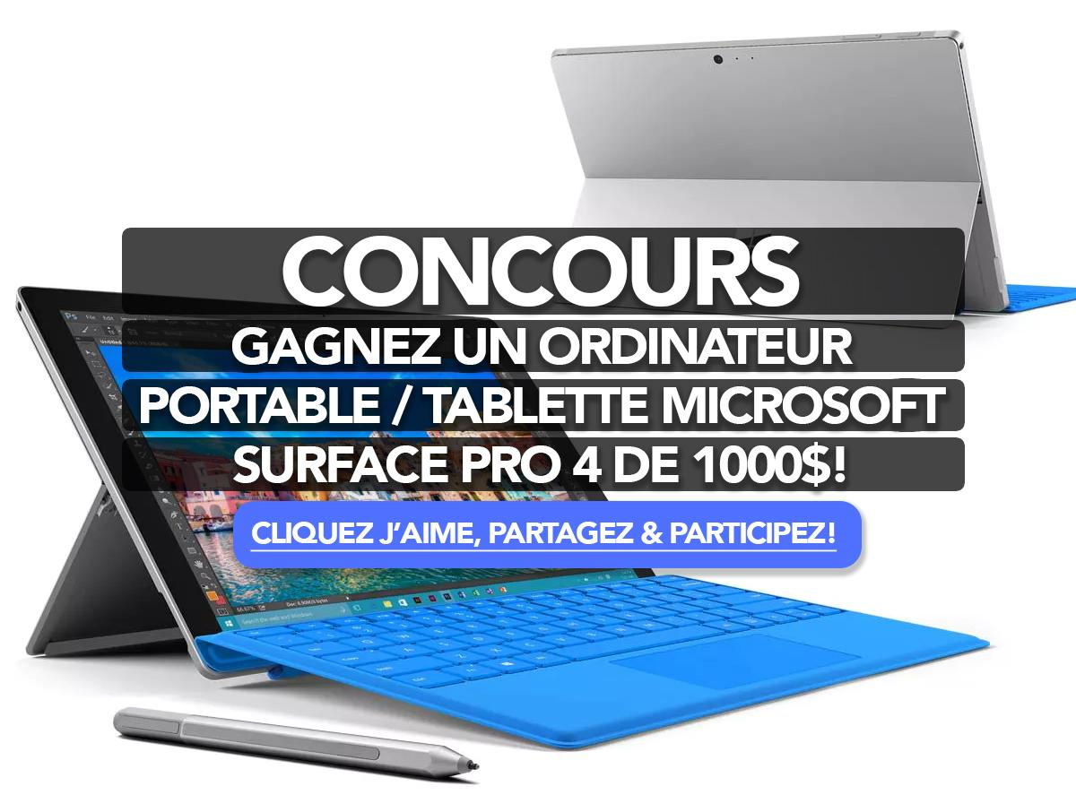 gagnez un ordinateur portable tablette microsoft surface pro 4 de 1000. Black Bedroom Furniture Sets. Home Design Ideas