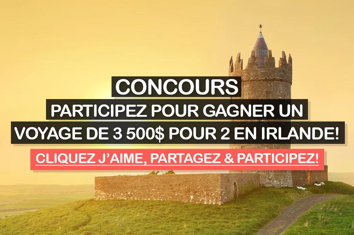 concours participez pour gagner un voyage de 3 500 pour 2 en irlande. Black Bedroom Furniture Sets. Home Design Ideas