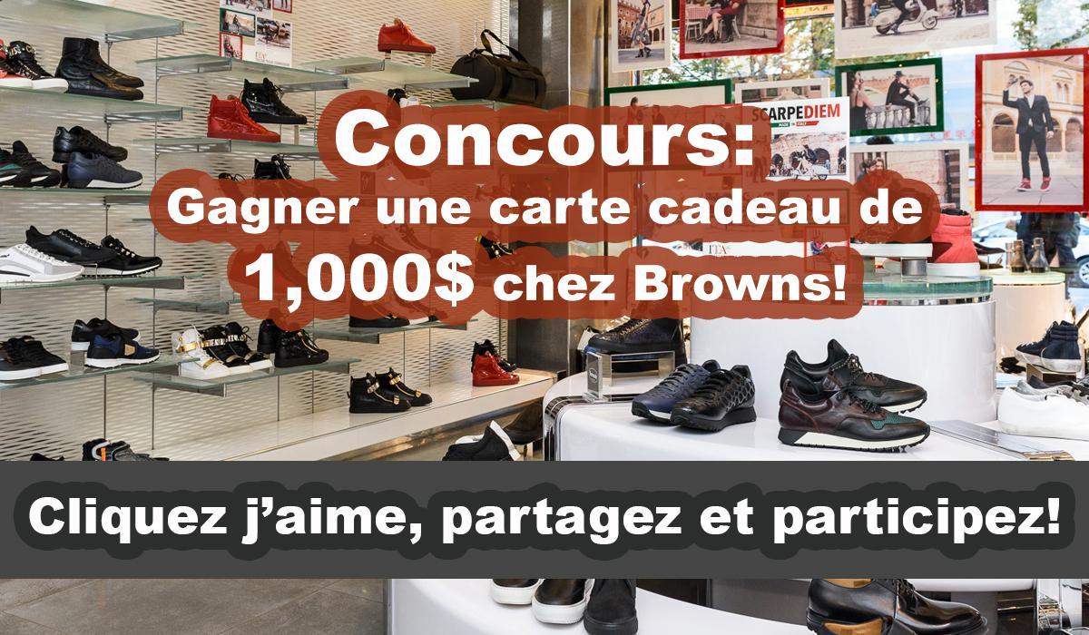 Concours: Gagner une carte cadeau de 1,000$ chez Browns!