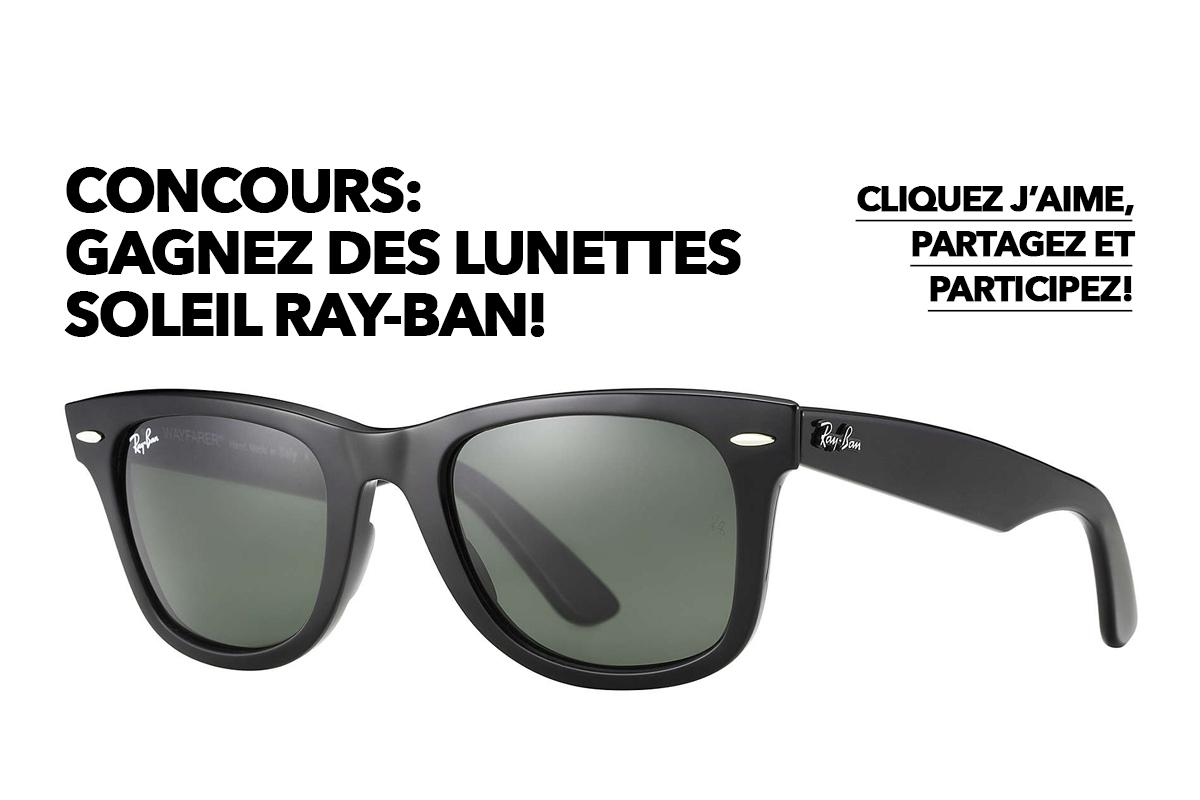 Enter to win a pair of Ray-Ban Sunglasses