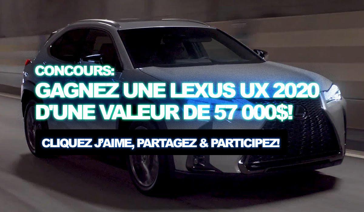 Concours: Gagnez une Lexus UX 2020 d'une valeur de 57 000$!