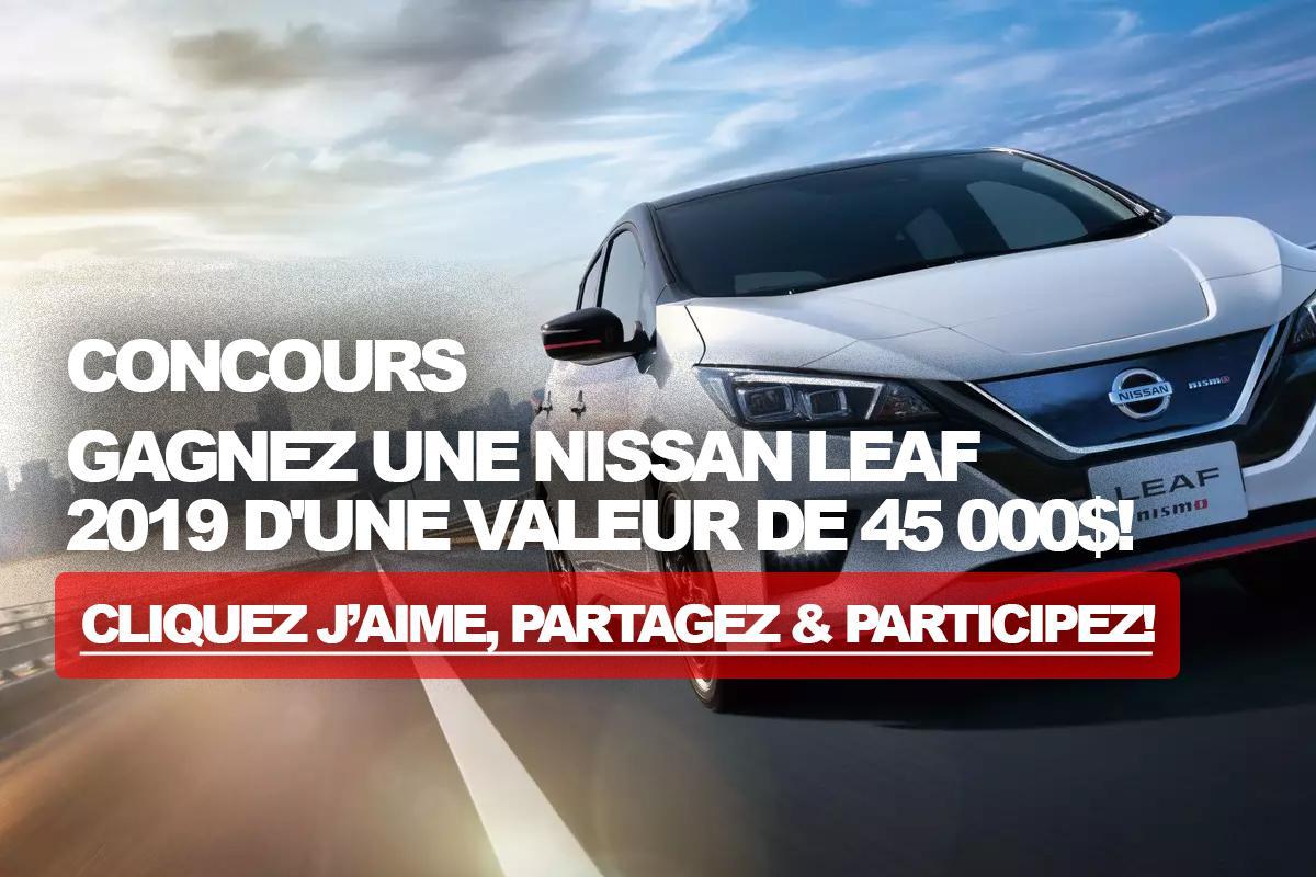 Concours: Gagnez une Nissan Leaf 2019 d'une valeur de 45 000$!