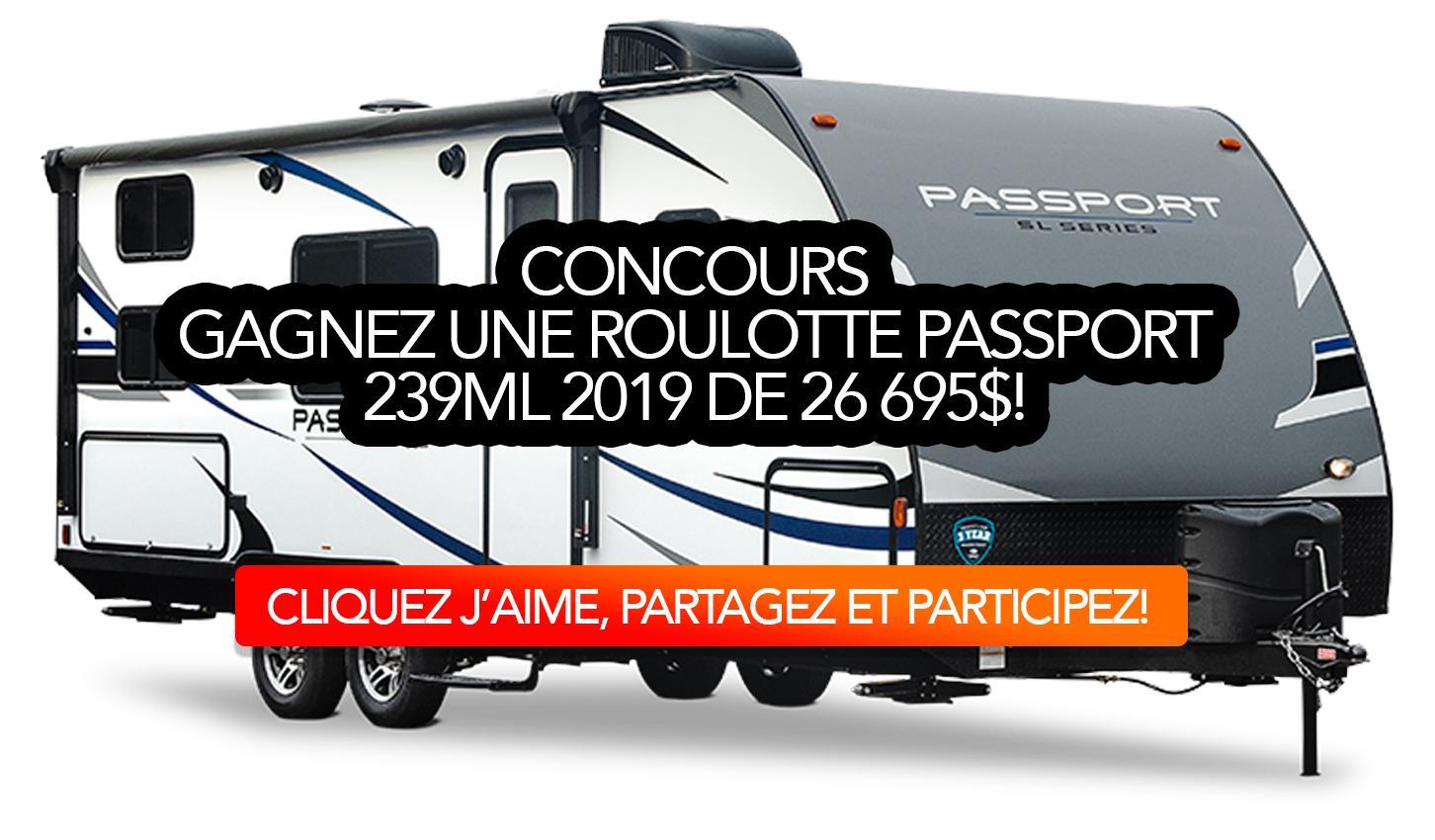 Concours: Gagnez une roulotte Passport 239ML 2019 de 26 695$!