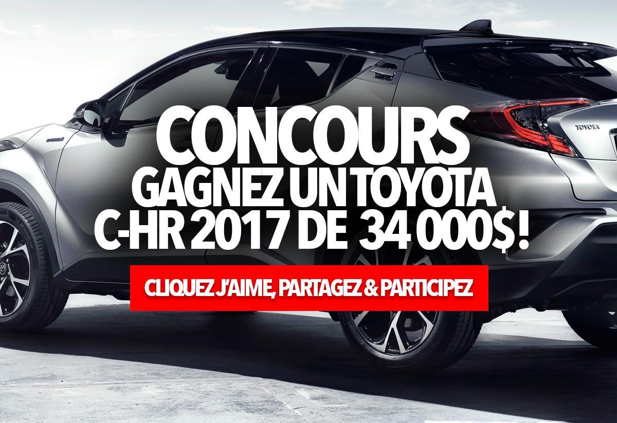 Concours: Gagnez un Toyota C-HR 2017 de  34 000$!