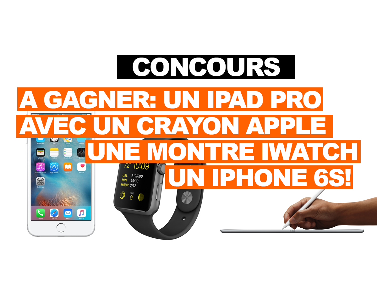 concours gagner un ipad pro avec un crayon apple une montre apple iwatch un iphone 6s. Black Bedroom Furniture Sets. Home Design Ideas