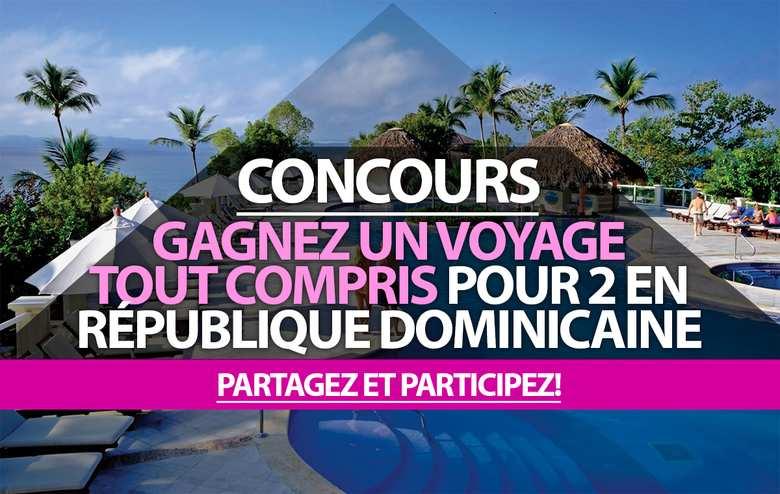concours gagnez un voyage tout compris pour 2 personnes en r publique dominicaine. Black Bedroom Furniture Sets. Home Design Ideas