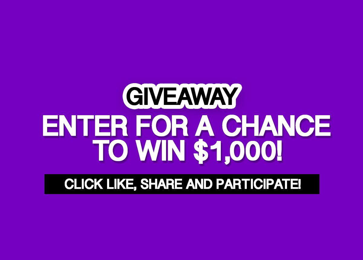 Giveaway: Enter for a chance to win $1,000