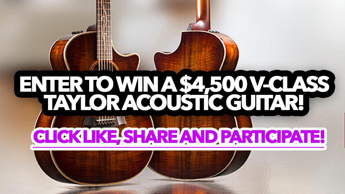 Contest: Win a $4,500 V-Class Taylor acoustic guitar!