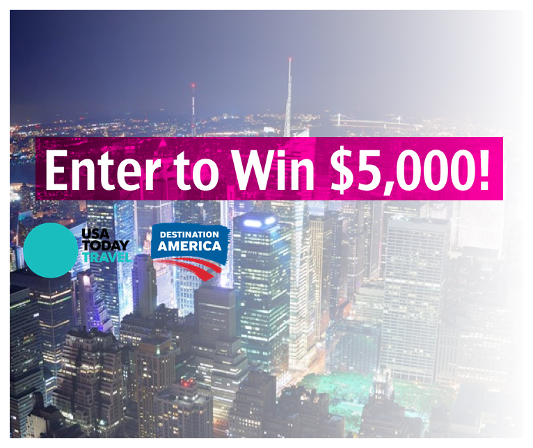 USA TODAY Travel Sweepstakes - Enter to Win $5,000!