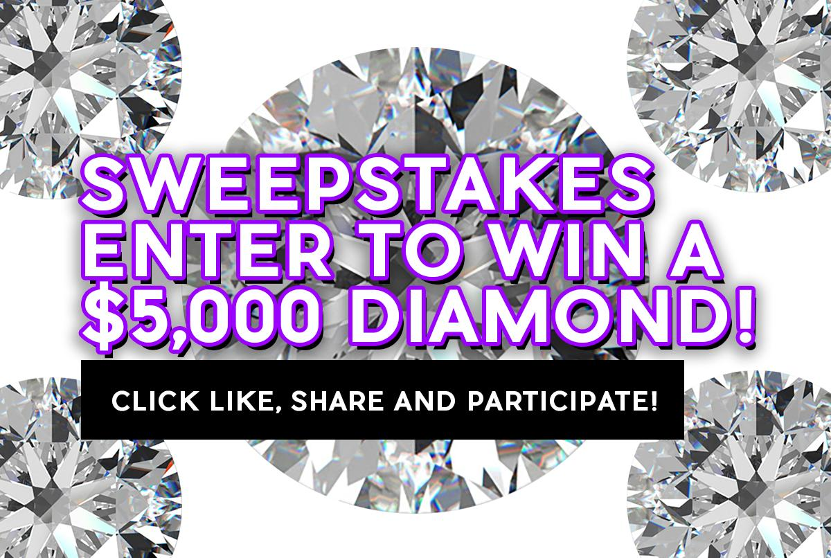 Enter to win a $5,000 diamond!