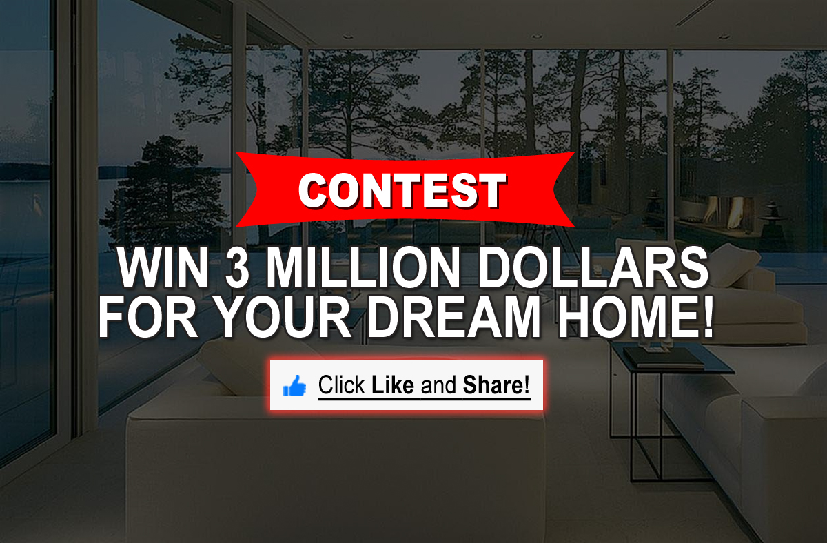 Contest win three million dollars for your dream home for Win a home contest